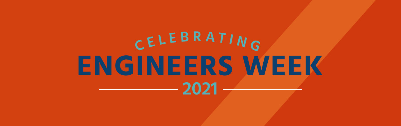 Engineers Week 2021